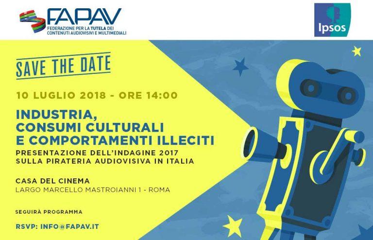 PRESENTAZIONE INDAGINE FAPAV IPSOS / 10 LUGLIO 2018 ORE 14:00 (CASA DEL CINEMA - ROMA)