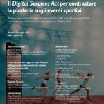 Il Digital Services Act per contrastare la pirateria sugli eventi sportivi. Webinar il 7 maggio 2021